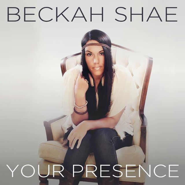 Beckah Shae Releases New Single Your Presence