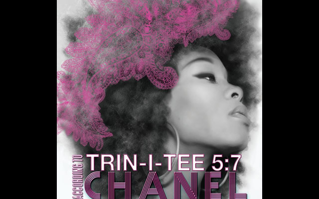 Chanel Haynes Launches Solo Debut Trin-i-tee 5-7 According To Chanel