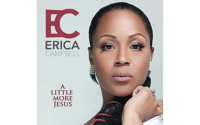 Erica Campbells rising radio A Little More Jesus