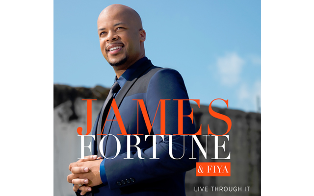JAMES FORTUNE  FIYA GARNER 1 GOSPEL DEBUT FOR NEW TWO-DISC LIVE ALBUM, LIVE THROUGH IT