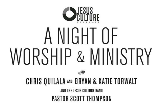 JESUS CULTURE PRESENTS NIGHT OF WORSHIP AND MINISTRY1