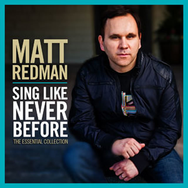 Matt Redman Releases Sing Lke Never Before The Essential Collection on November 20