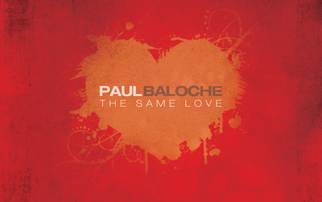 Paul Baloche The Same Love
