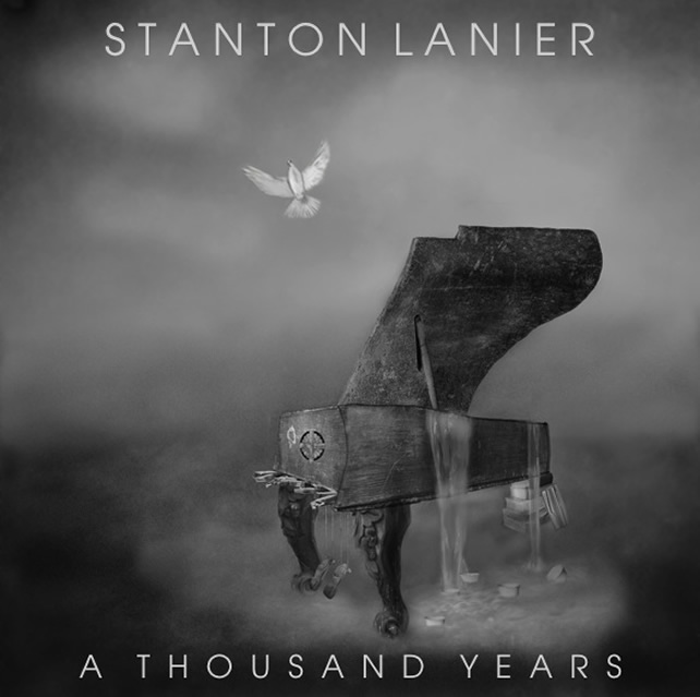 STANTON LANIERS A THOUSAND YEARS