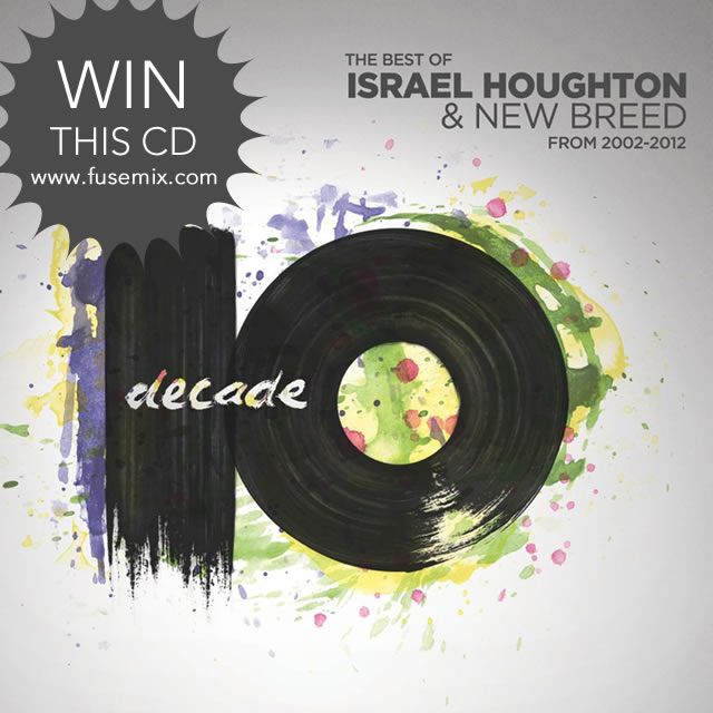 Win Decade by Israel Houghton giveaway free