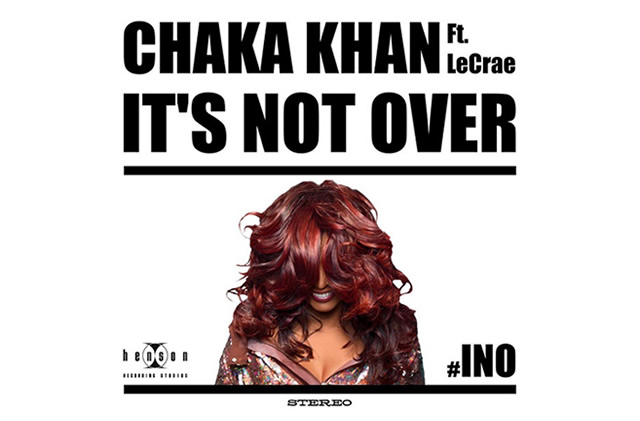 chaka-khan-its-not-over-ft-lecrae
