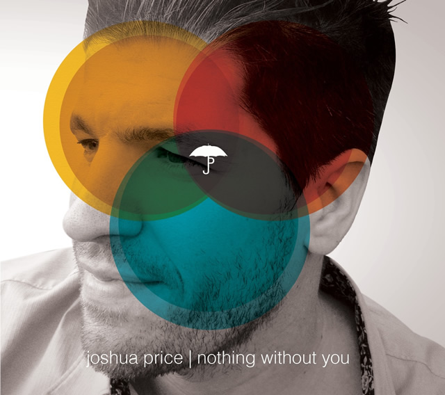 joshua price nothing without you