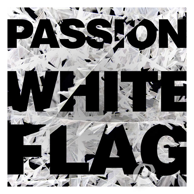 passion white flag live recording