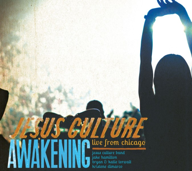 JESUS CULTURE AWAKENING: LIVE FROM CHICAGO DOUBLE-CD HITS NO. 1 ON SALES CHART, GATHERS ACCLAIM