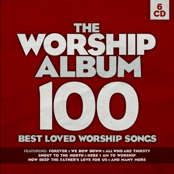 Kingsway_Releases_The_Worship_Album_100_Best_Loved_Worship_Songs_6_CD_Set_July_12_Fusemix_Christian_music