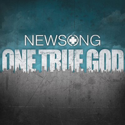 NEWSONG_BOWS_ONE_TRUE_GOD_MAY_17AMIDST_UNPRECEDENTED_YEAR_FOR_THE_BAND