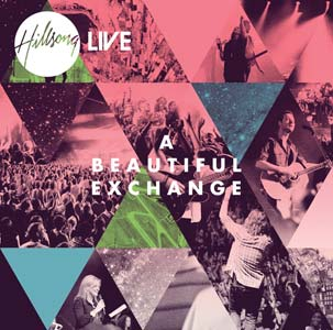 hillsong_live_a_beautiful_exchange_releases_june_29