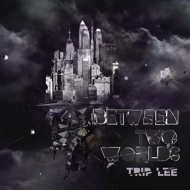 trip-lee-between-two-worlds_fusemix-now available on iTunes